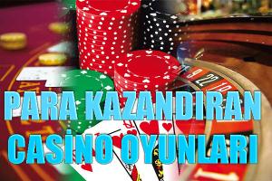 para kazandıran casino oyunları, kazandıran casino oyunları, en çok para kazandıran casino oyunları
