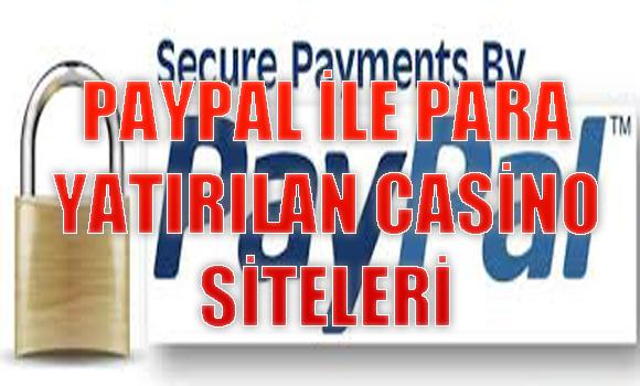 Paypal İle Para Yatırılan Casino Siteleri