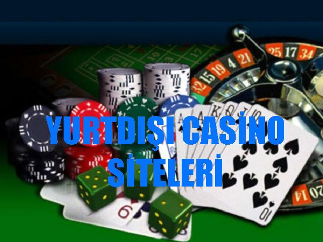 Yurtdışı casino siteleri, Güvenilir yurtdışı casino siteleri, Hangi yurtdışı casino siteleri güvenilirdir