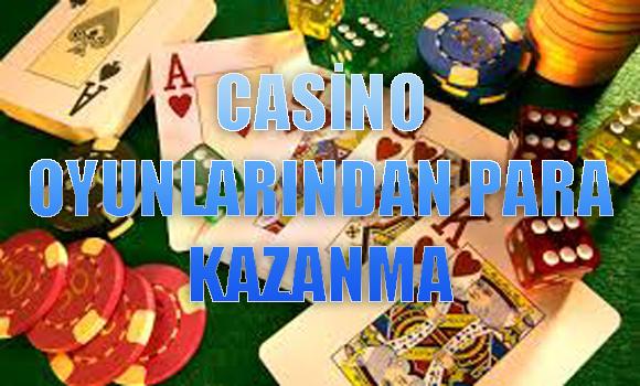 casino oyunlarından para kazanma, Casino oyunlarından nasıl para kazanılır, hangi casino oyunları para kazandırır