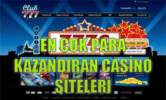 En Çok Para Kazandıran Casino Siteleri