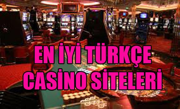 En İyi Türkçe Casino Siteleri