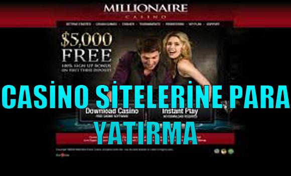 Casino Sitelerine Para Yatırma