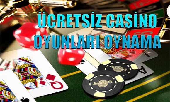 ücretsiz casino oyunları oynama, Ücretsiz casino oyunları nedir, Casino oyunları siteleri, Ücretsiz casino siteleri