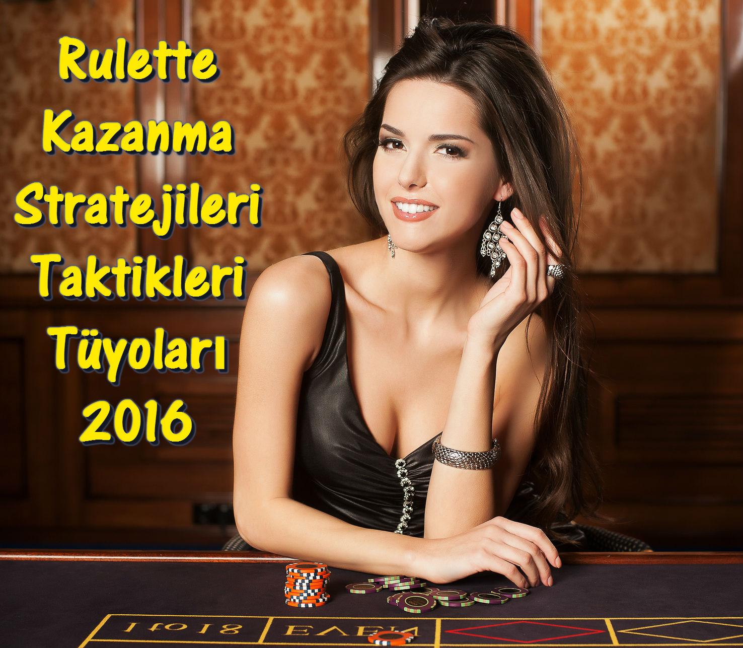 Rulet Taktikleri 2016, Rulet Nasıl Kazanılır?, Rulet Tüyoları 2016, Rulet Stratejileri 2016, Rulet Kazanma 2016