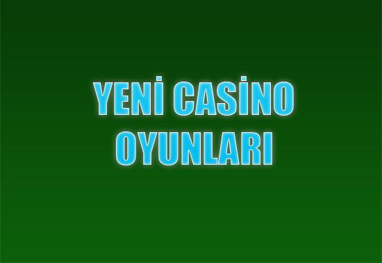 Yeni casino oyunları, Yabancı casino sitesi oyunları, 2016 casino oyunları